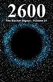 2600: The Hacker Digest - Volume 31