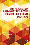 Best Practice In Teaching And Learnings - Best Practices in Planning Strategically for Online Educational Review