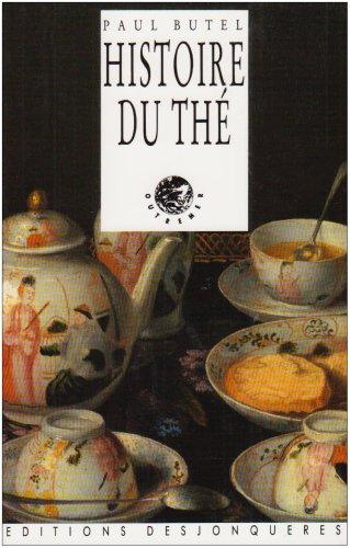 Histoire du thé par Paul Butel