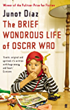 The Brief Wondrous Life of Oscar Wao (English Edition)