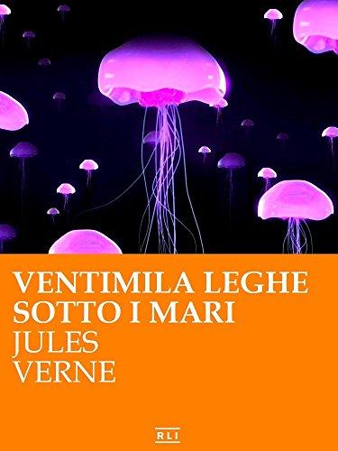 J. Verne. Ventimila leghe sotto i mari (RLI CLASSICI)