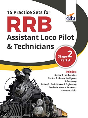 15 Practice Sets for RRB Assistant Loco Pilot & Technicians 2018 Stage 2 (Part A)