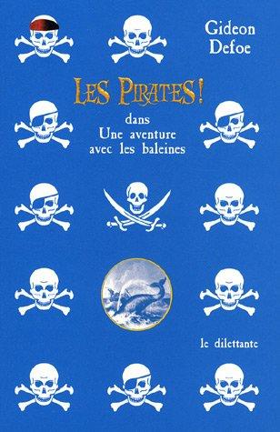 Les Pirates ! : dans Une aventure avec les baleines