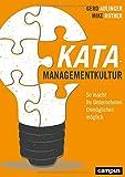 Kata-Managementkultur: So macht Ihr Unternehmen Unmögliches möglich