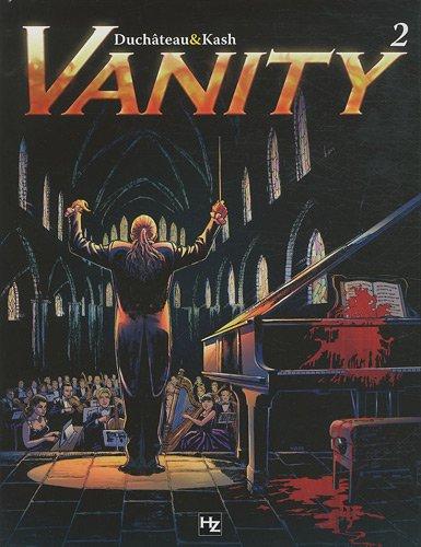 Vanity, Tome 2 : La symphonie infernale