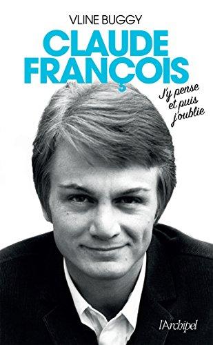 Claude François, j'y pense et puis j'oublie