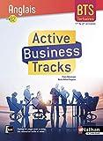 Active Business Tracks - Anglais - BTS 1re et 2e années B2