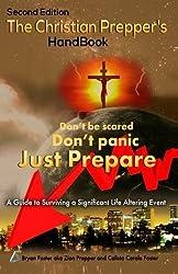 The Christian Prepper's Handbook - Second Edition by Zion Prepper (2013-11-25)
