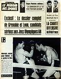 MIROIR DES SPORTS (LE) [No 935] du 29/10/1962 - ROGER PIANTONI - LA GUERISON EST LA - ANDRE ET GUY BONIFACE PROPOSENT LA CHARTE OFFENSIVE DU XV DE FRANCE - LE DOSSIER COMPLET DE GRENOBLE ET LYON - CANDIDATS SERIEUX AUX JEUX OLYMPIQUES 68 - MAUVAIS CALCUL POUR HALIMI - IL A PERDU LE TITRE