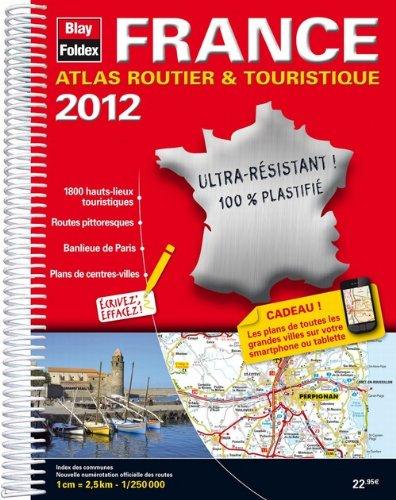 France - Atlas routier et touristique plastifié - Echelle : 1/250 000 - Edition 2012