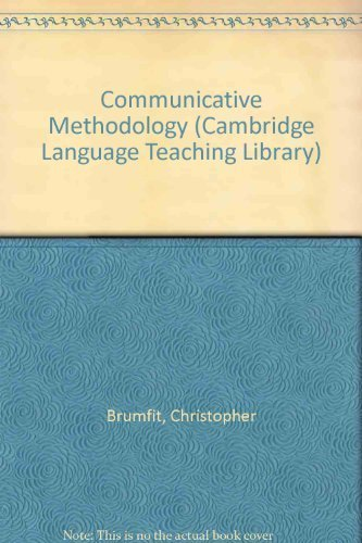 Communicative Methodology (Cambridge Language Teaching Library) by Christopher Brumfit (1984-05-17)