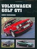 Volkswagen Golf GTI (Crowood Autoclassics)