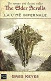 The elder scrolls - La Cité Infernale