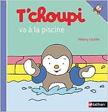 T 39 choupi va la piscine 40 thierry for Choupi a la piscine
