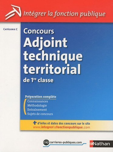 Concours Adjoint technique territorial de 1re classe - Catgorie C de Laurent Fischer (2010) Broch