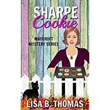 Sharpe Cookie (Maycroft Mystery Series Book 6) (English Edition)