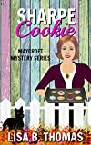 #8: Sharpe Cookie (Maycroft Mystery Series Book 6)