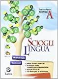 Scioglilingua. Volume A e B-Il mio quaderno INVALSI. Per la Scuola media. Con CD-ROM