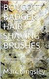 Badger Shave Brushes - Best Reviews Guide