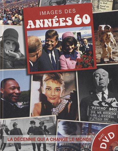 Images des années 60 : La décennie qui a changé le monde (1DVD)