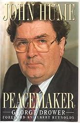 John Hume: Peacemaker