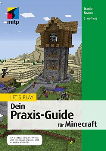 Lets Play Dein PraxisGuide Für Minecraft Mitp Anwendungen - Minecraft haus bauen fur profis
