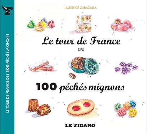 le-tour-de-france-des-100-peches-mignons