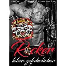 Rocker leben gefährlicher (Sons of Silence Motorcycle Club 5)