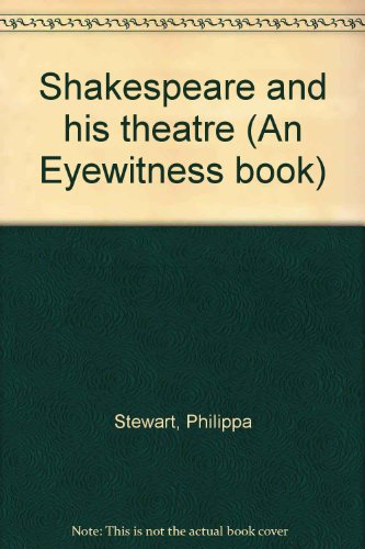 Shakespeare and his theatre