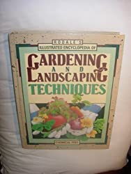 Rodale's Illustrated Encyclopedia of Gardening and Landscaping Techniques (1990-07-24)
