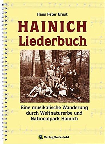 Nationalparks Buch (Hainich Liederbuch: Eine musikalische Wanderung durch Weltnaturerbe und Nationalpark Hainich)