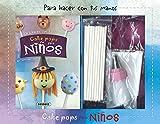 Cake pops para niños (Para hacer con tus manos)
