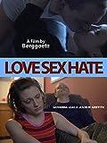Love Sex Hate