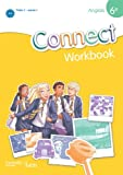 Anglais 6e Connect : Workbook Palier 1 année 1