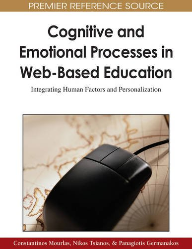 Cognitive And Emotional Processes In Web Based Education Integrating Human Factors And Personalization Advances