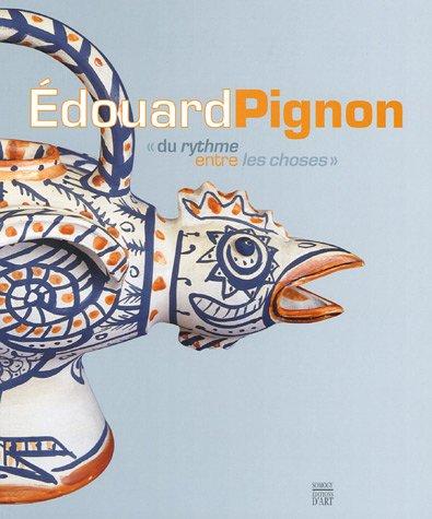 Edouard Pignon : Du rythme entre les choses
