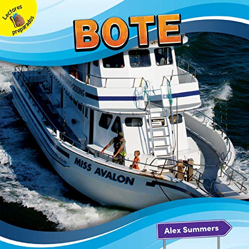 Bote: Boat (El Transporte y yo! / Transportation and Me!) por Alex Summers