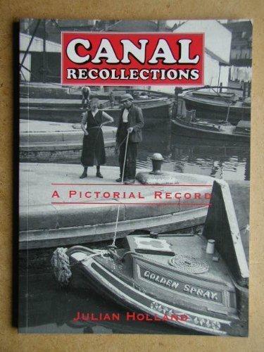 Canal Recollections di Julian Holland
