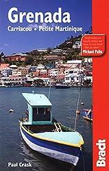 Grenada, Carriacou & Petite Martinique: Carriacou - Petite Martinique (Bradt Travel Guides)