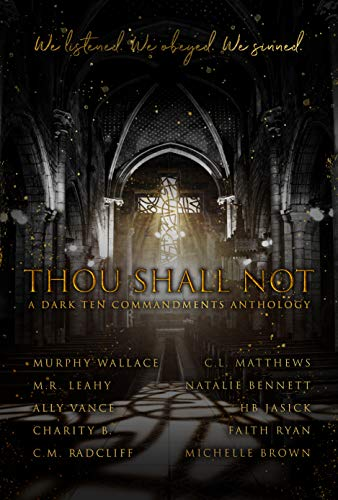 Thou Shall Not: A Dark Ten Commandments Anthology (English Edition) - Brown Ally