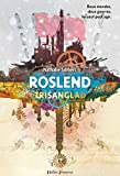 Roslend - Trisanglad (tome 2) (French Edition)