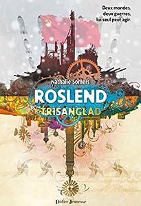 """Afficher """"Roslend n° 2 Trisanglad"""""""