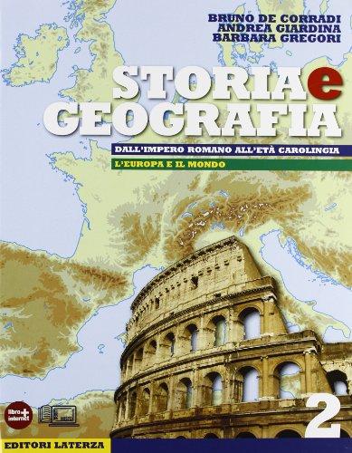 Storia e geografia. Con materiali per il docente. Con espansione online. Per le Scuole superiori: 2