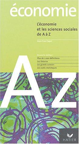 L'conomie et les sciences sociales de A  Z
