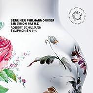 Sir Simon Rattle: Robert Schumann: Symphonien 1-4