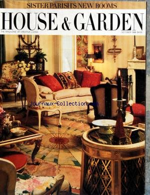 HOUSE AND GARDEN du 01/10/1986 - SISTER'S NEW ROOMS - THE BEST OF THE CENTURY - THE ART OF YVES SAINT LAURENT - SWISS PRECISION - GENTLE FOLK AT WORK - FUTURISMO CON BRIO - AT HOME WITH THE FUTURE - LOOKING FOR BALZAC - THE PERIOD ROOM RECONSIDERED - ANNES GROVE - ART NOUVEAU MASTERPIECE