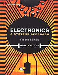 Electronics: A Systems Approach (Electronic Systems Engineering Series)