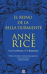 El Reino de la Bella Durmiente par Anne Rice