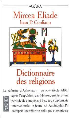 Dictionnaire des religions par Mircea Eliade