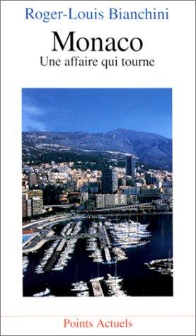 Monaco. Une affaire qui tourne